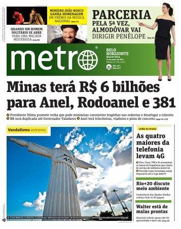 Minas terá R$ 6 bilhões para Anel, Rodoanel e 381 - Metro