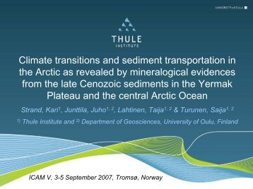Climate transitions and sediment transportation in ... - IODP Finland