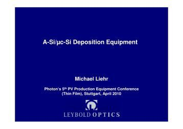 "PECVD: The Linear Cluster Tool "" Phoebus © "" - Leybold Optics GmbH"