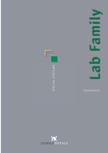 Equipment S PECIA L S Y S TE M S - Leybold Optics GmbH