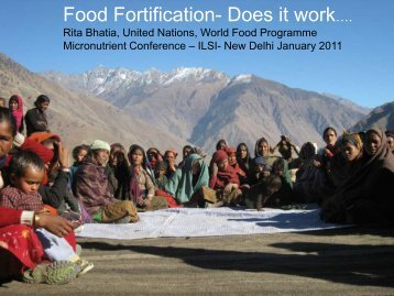 World Food Programme Experiences by Dr. Rita Bhatia ... - ILSI India