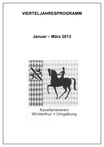 VJP 1, Quartal 2013 - Kavallerieverein Winterthur