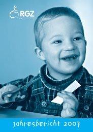 Jahresbericht 2007 - RGZ Stiftung, zugunsten cerebral Gelähmter
