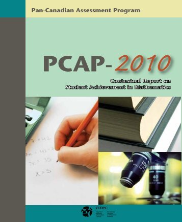 PCAP-2010 Contextual Report on Student Achievement in ...