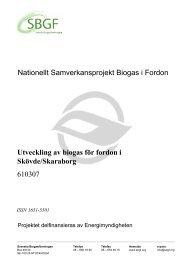 SBGF610307 Utveckling av biogas för fordon i Skövde ... - SGC