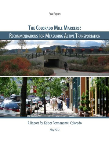 the colorado mile markers: recommendations for measuring ...
