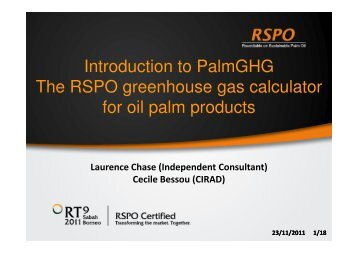 Introduction to PalmGHG The RSPO greenhouse gas ... - RT9 2011