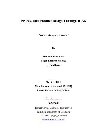 Use of ICAS tools for process design related calculations - CAPEC
