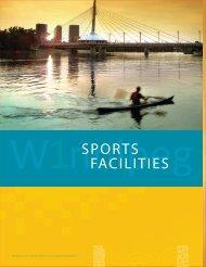 SPORTS FACILITIES - Economic Development Winnipeg