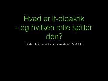 It-didaktik for lærere i Odder (2) 31.10.11 (pdf) - rasmus-fink-lorentzen