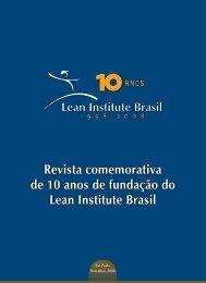 Revista comemorativa de 10 anos de fundação do Lean Institute Brasil