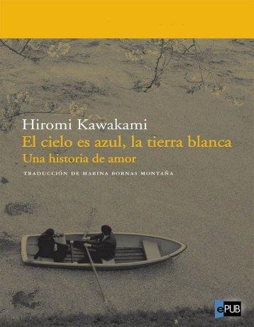 El-cielo-es-azul-la-tierra-blanca-Hiromi-Kawakami-copia