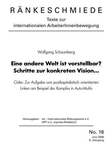 Eine andere Welt ist vorstellbar? Schritte zur konkreten Vision... - tie