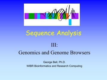 Sequence Analysis - Bioinformatics and Research Computing