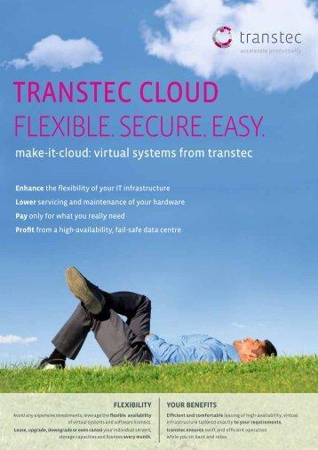 TrAnsTec cloud FLEXIBLE. SECURE. EASY. - Ttec.nl