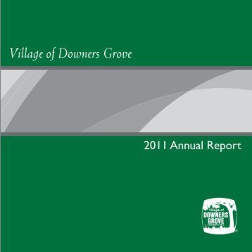 2011 annual report 8x8 w-o titles.qxp - Village of Downers Grove