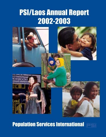 PSI/Laos Annual Report 2002-2003 - Internet Directory of NGOs in ...