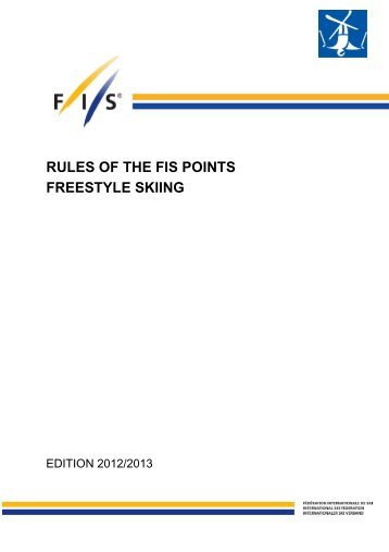RULES OF THE FIS POINTS FREESTYLE SKIING
