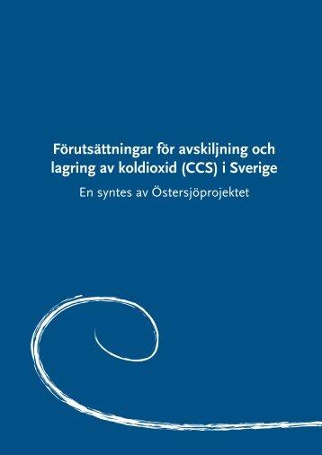Förutsättningar för avskiljning och lagring av koldioxid (CCS) i Sverige