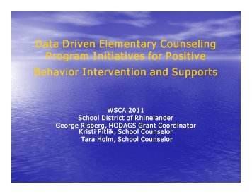 Data Driven Elementary Counseling Program Initiatives for Positive ...