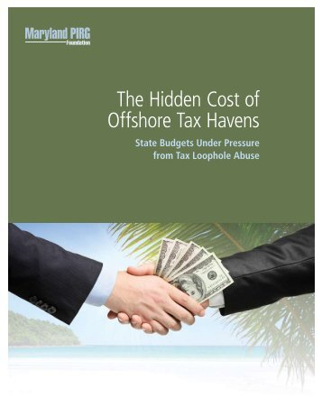 WEB The Hidden Cost of Offshore Tax Havens MD ... - Maryland PIRG