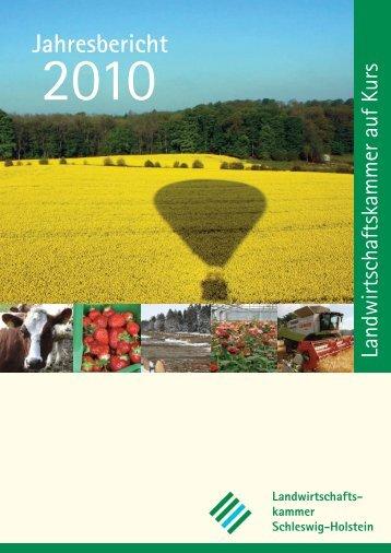 Jahresbericht 2010 -  Landwirtschaftskammer Schleswig-Holstein