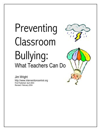 my experience in a class of bullies Of bullies and accomplices one of my students, who has an iep, interrupts the invasion of saddam hussein and iraq on kuwait class several times a day 28-6-2016 i can't be his mother anymore my experience in a class of bullies : a true, personal an analysis of the argument on generality story from the experience, i hate my child.