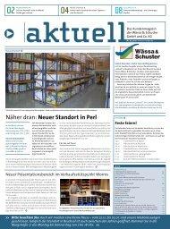 Näher dran: Neuer Standort in Perl - Wässa & Schuster