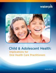 Child and Adolescent Health: Implications for Oral Health ... - Waterpik