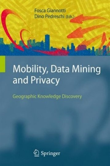 Mobility, Data Mining and Privacy.pdf