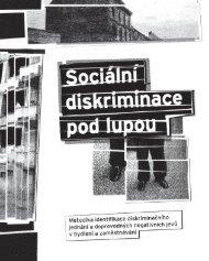 Celou publikaci Sociální diskriminace pod lupou ... - Člověk v tísni