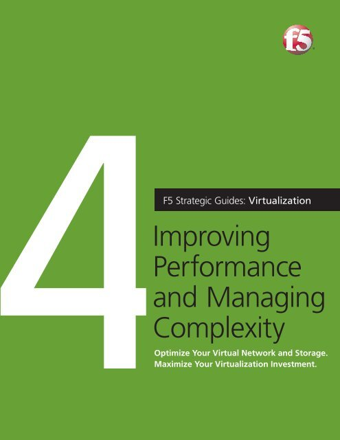 Improving performance and managing complexity - F5 Networks