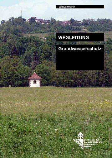 WEGLEITUNG Grundwasserschutz - Kanton Basel-Landschaft