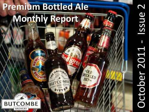 October 2011 - Issue 2 - bottled butcombe