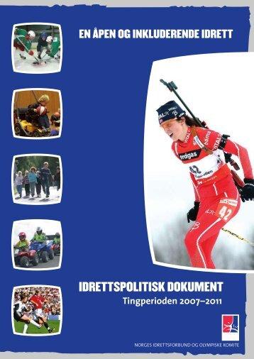 Last ned Idrettspolitisk dokument 2007-2011 - Norges idrettsforbund