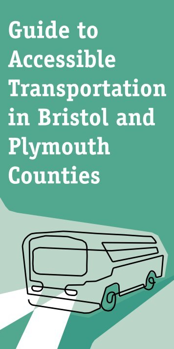 Guide to Accessible Transportation in Bristol and Plymouth Counties
