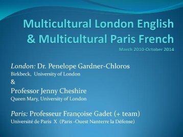 Dr. Penelope Gardner-Chloros Professor Jenny Cheshire Paris