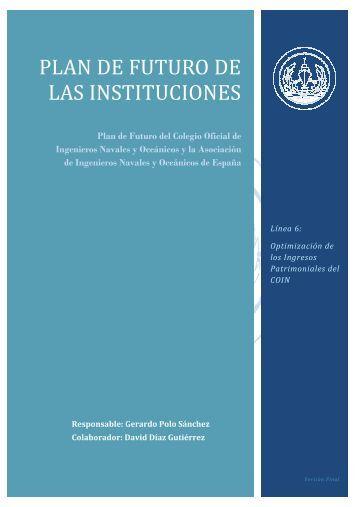 plan de futuro de las instituciones - Colegio Oficial de Ingenieros ...