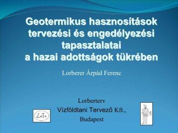 Lorberer Árpád Ferenc: Geotermikus hasznosítások tervezési és ...