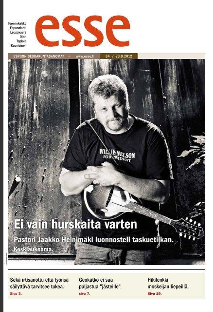 Esse 34/2012 (pdf) - Espoon seurakuntasanomat