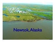 N t k Al k ewtok, Alaska Newtok, Alaska - Climate Change in Alaska