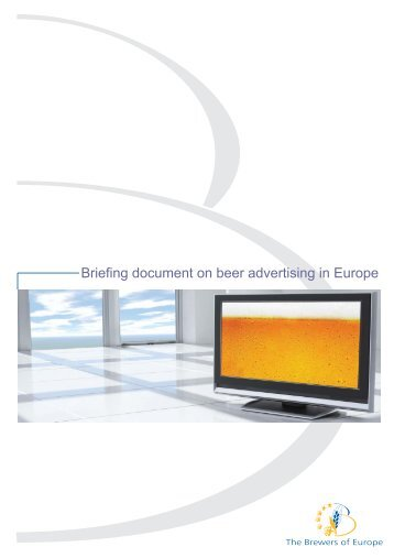 Briefing document on beer advertising in Europe - The Brewers of ...