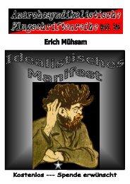 346 Mühsam, Erich - Idealistisches Manifest