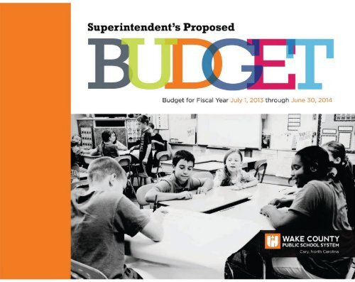 2013-14 Superintendent's Proposed Budget - Wake County
