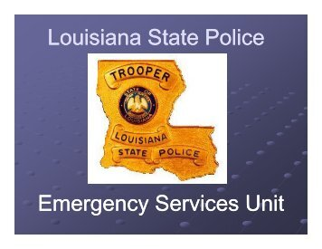 Louisiana State Police Emergency Services Unit - Ascension Parish