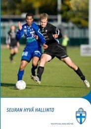 Seuran hyvä hallinto jalkapalloseuroille - Suomen Palloliitto