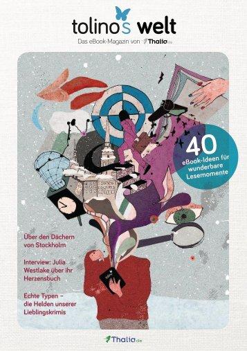 tolinos welt - Das eBook Magazin von Thalia.de - Ausgabe Nr. 2