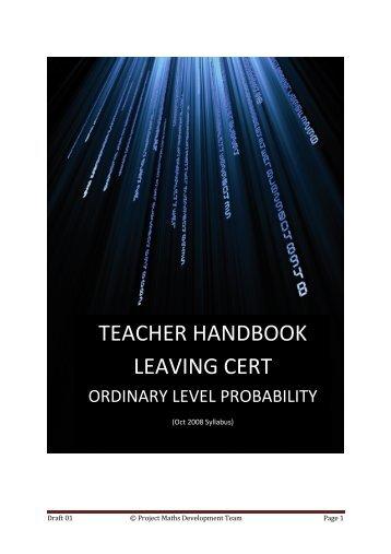 TEACHER HANDBOOK LEAVING CERT - Project Maths