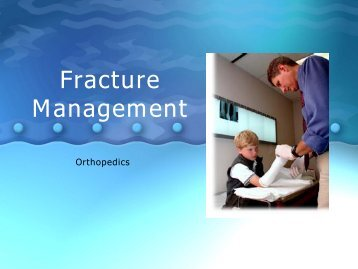 Fracture Management - Techno Ayurveda
