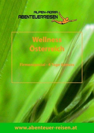 Wellness Österreich - Abenteuer Reise in Österreich